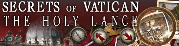 Secrets of the Vatican. The Holy Lance