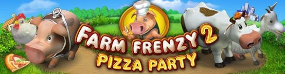 Farm Frenzy 2: Pizza Party!