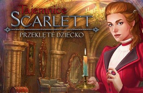 Tajemnice Scarlett: Przeklęte Dziecko